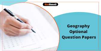 Geography Optional Question Papers [PDFs] - Download Previous Year Questions