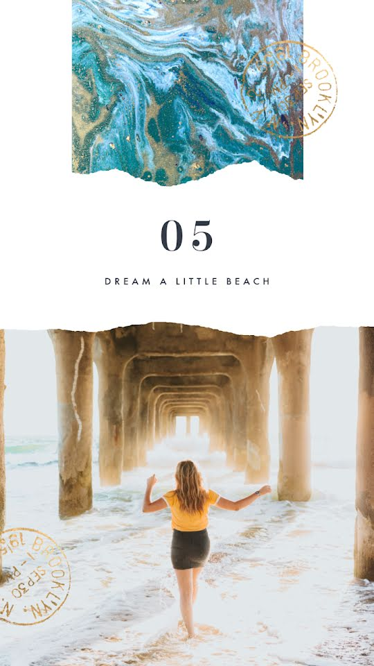 Dream a Little Beach - Facebook Story Template