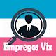 Empregos Vix for PC-Windows 7,8,10 and Mac
