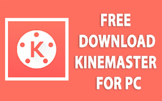 Kinemaster For Pc Free Download Install