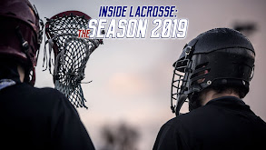 Inside Lacrosse: The Season 2019 thumbnail
