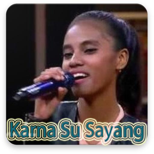 Lagu Karna Su Sayang Dian & Cover Artis