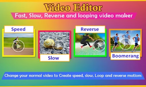 Video Editor – Fast, slow, reverse, boomerang 1