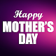 Happy Mother's Day Wishes 2019 Download on Windows