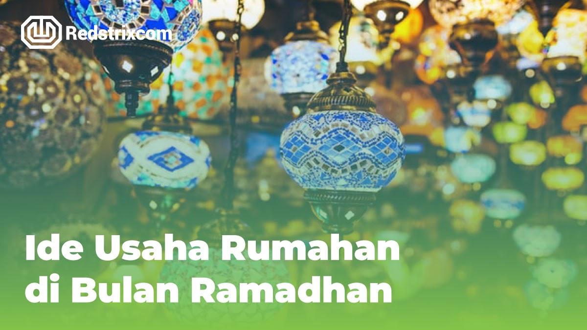 ide-usaha-rumahan-di-bulan-ramadhan