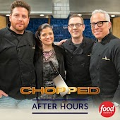 Chopped After Hours