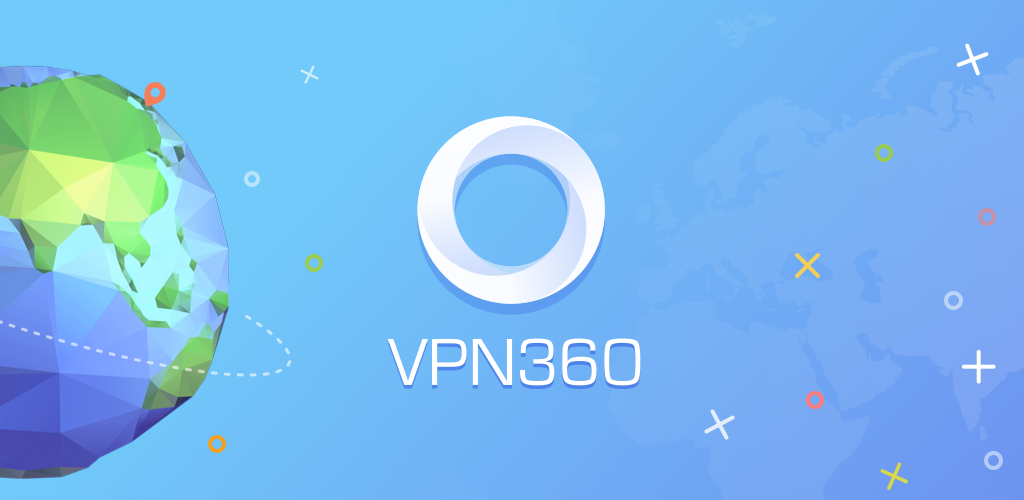 Download Vpn 360 Unlimited Free Vpn Proxy Apk Latest