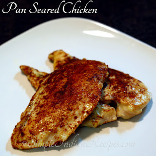 Pan Seared Chicken.