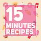 15 Minutes Recipes Android apk
