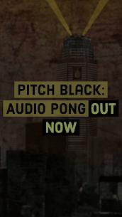 Pitch Black: Audio Pong 2