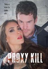 Proxy Kill