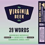 Virginia Beer Co. 39 Words (2020)