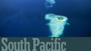 Planet Earth: South Pacific thumbnail