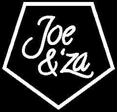 Joe & 'Za