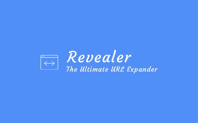 Revealer: The Ultimate URL Expander