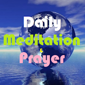 Daily Meditation and Prayer