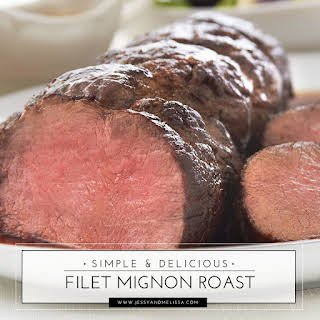 Simple and Delicious Filet Mignon Roast.