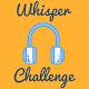 The Ultimate Whisper Challenge APK