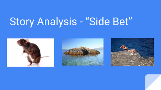 "Story Analysis - ""Side Bet"""