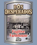 Dos Desperados Fugitive Farmhouse Ale