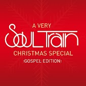 A Very Soul Train Christmas – Gospel Edition