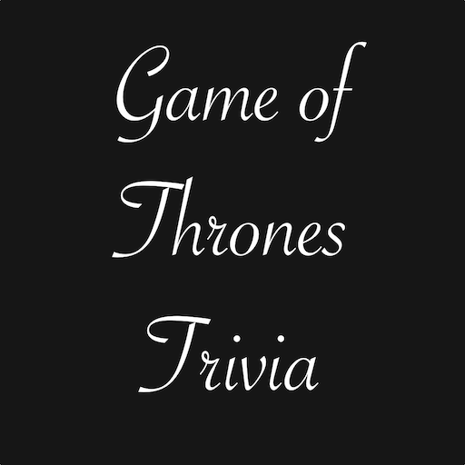 Game of Thrones Trivia file APK Free for PC, smart TV Download