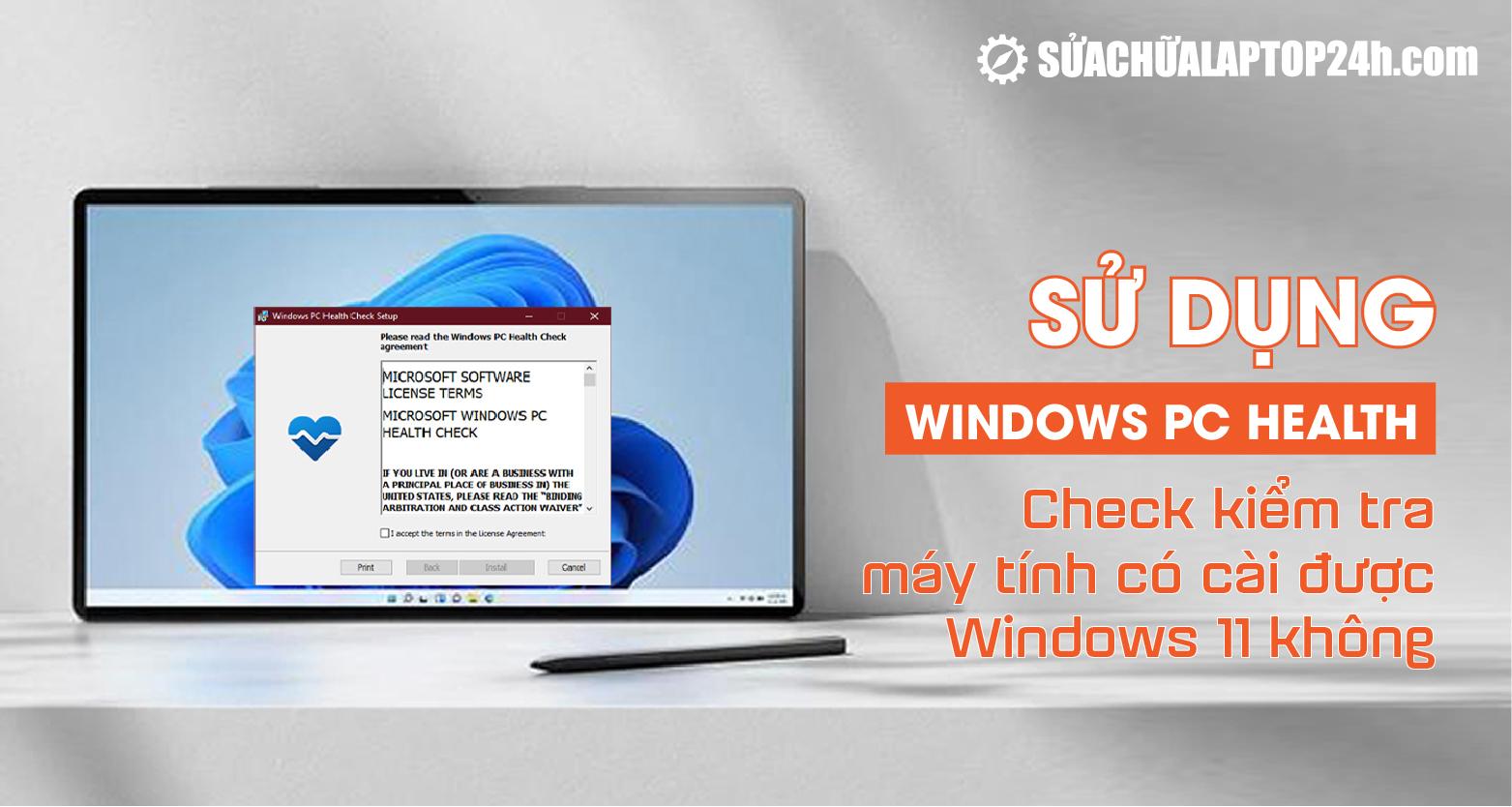 Kiểm tra máy tính có cài được Windows 11 không