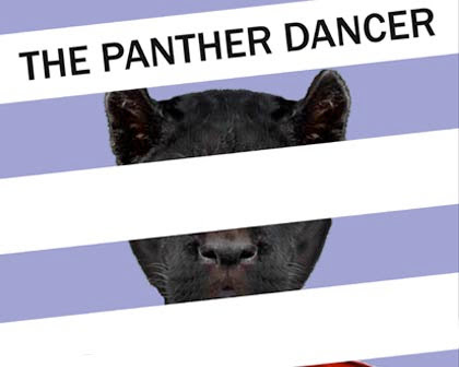 The Panther Dancer