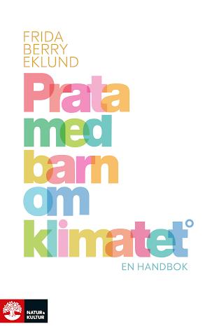 Prata med barn om klimatet. En handbok
