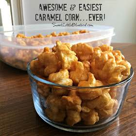 Awesome & Easiest Caramel Corn...Ever!