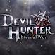 Devil Hunter: Eternal War SEA - Androidアプリ