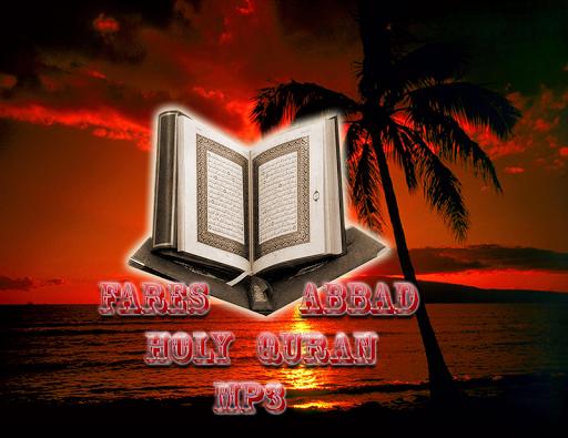 Fares Abbad Holy Coran MP3