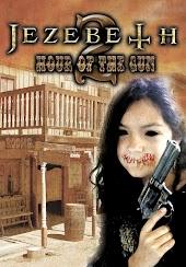 Jezebeth 2 The Hour of the Gun