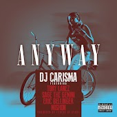 Anyway (feat. Tory Lanez, Sage The Gemini, Eric Bellinger & Mishon)