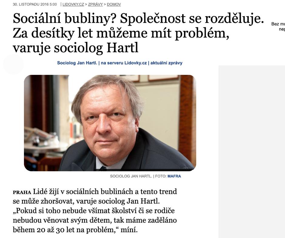 Rozhovor se sociologem Janem Hartlem o názorových bublinách.