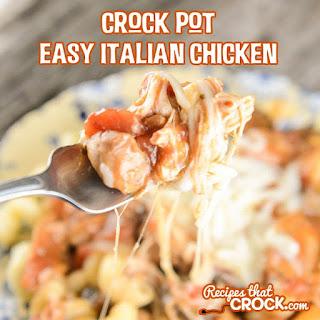 Crock Pot Easy Italian Chicken.