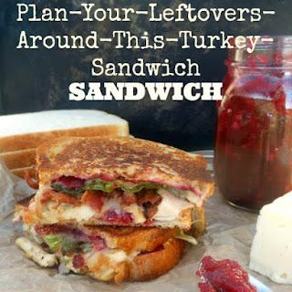 The Plan-Your-Leftovers-Around-This-Turkey-Sandwich Sandwich