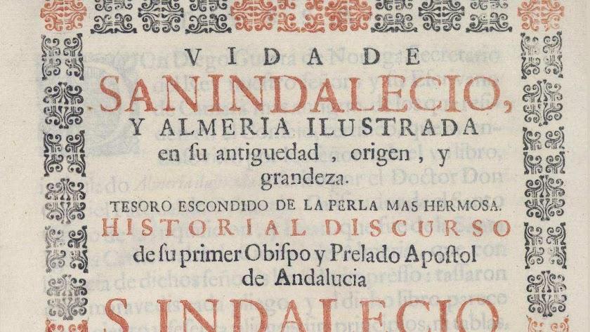 Detalle de la portada de 'La vida de San Indalecio', obra escrita en 1699 por Diego de Orbaneja, deán de la Catedral.