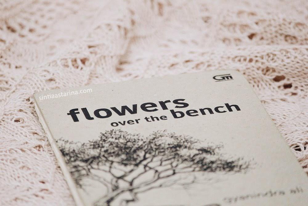 [BOOK REVIEW] Flowers over the Bench Karya Gyanindra Ali