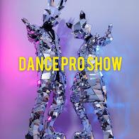 """""""Dance Pro Show"""""""