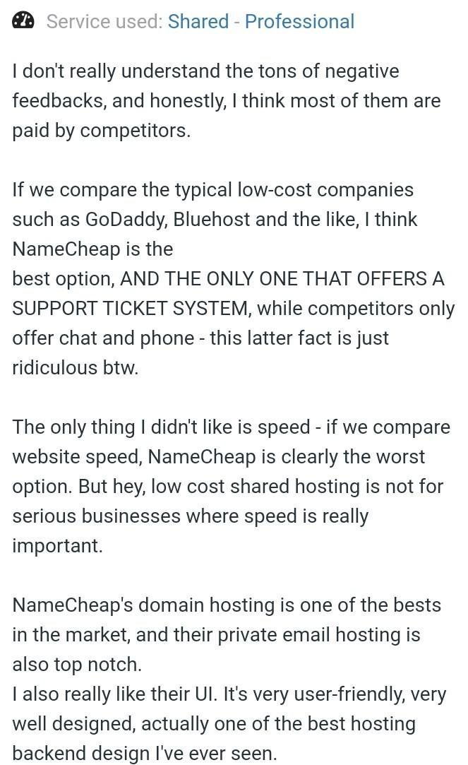 the best review of name cheap hosting saying that negative reviews might be not a genuine they might be done purposefully by competitor