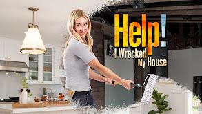 Help! I Wrecked My House thumbnail