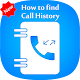 Download How to Get Call Details of Others : Call History For PC Windows and Mac
