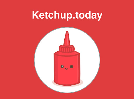 Ketchup.today