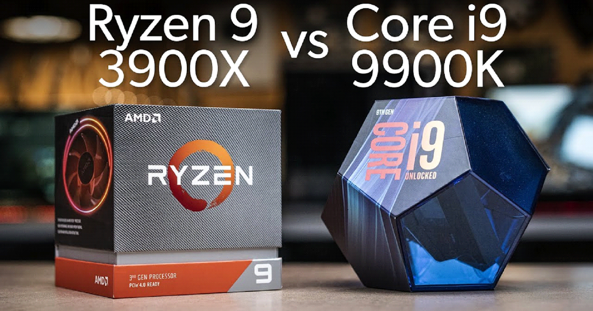 Ryzen 9 3900X Vs Core i9-9900K