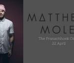Matthew Mole Live : The Franschhoek Cellar