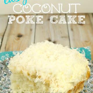Easy Coconut Poke Cake.