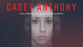 Casey Anthony: An American Murder Mystery thumbnail