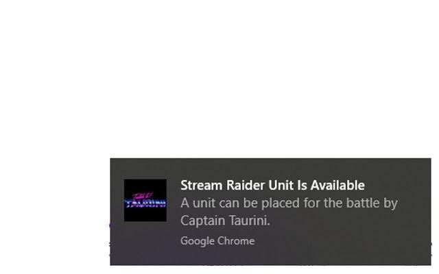 Stream Raiders Place Unit Reminder