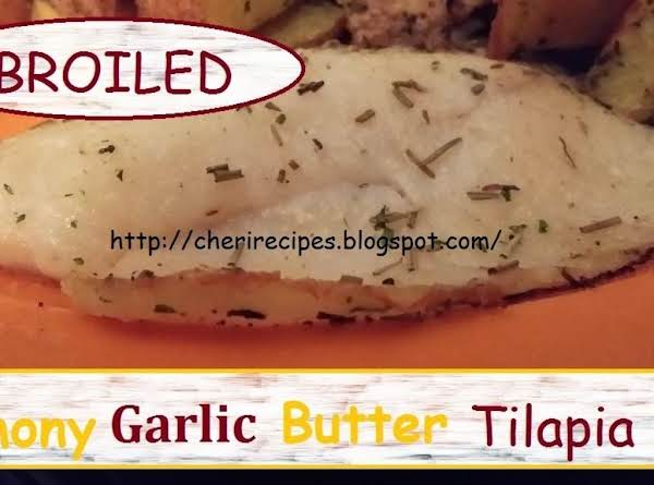 Broiled Lemony Garlic Butter Tilapia Recipe